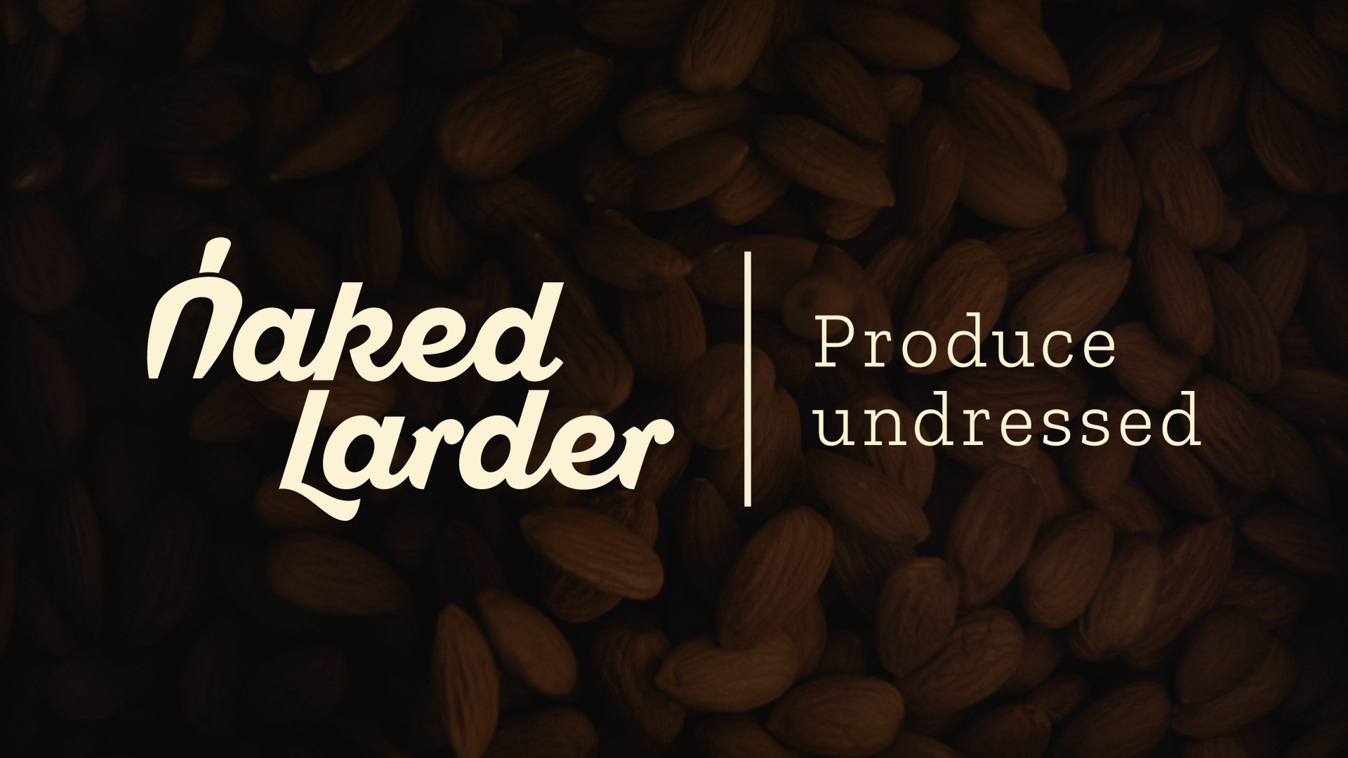Naked Larder